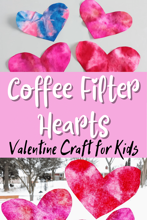 Four tie dyed coffee filter hearts at top of image and three placed in a window on bottom part of image. Between pictures a pink box with white and black text reads Coffee Filter Hearts Valentine Craft for Kids.
