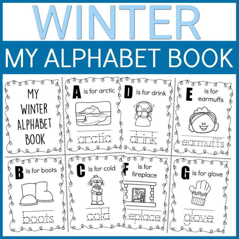 Winter in light blue text on white background and My Alphabet Book in white text on dark blue rectangle at top of image. Preview images of printable winter themed alphabet book pages to color and trace.