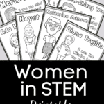 Seven pages with different women from history fanned out on a light gray background. White text on a black square below the pages reads: Women in STEM Printable Coloring Pages