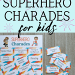 Black text on light blue reads Printable Superhero Charades for Kids above image of printed out pages with come clues cut apart and laying next to uncut page.