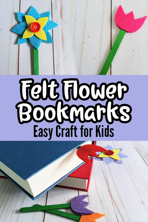 Top half of image shows both styles of completed felt flower bookmarks. Middle section has white and black text on lavender rectangle that says Felt Flower Bookmarks Easy Craft for Kids. Bottom part of image shows finished bookmarks sticking out of hardcover books and laying next to the stacked books.