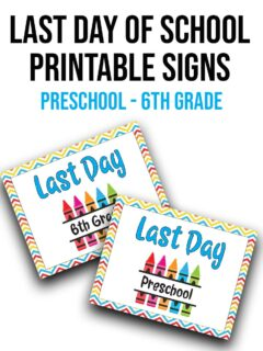 Last Day of School Printable Signs in black text at top. Preschool - 6th Grade in light blue text underneath. Preview image of last day of 6th grade and preschool signs with drop shadows.