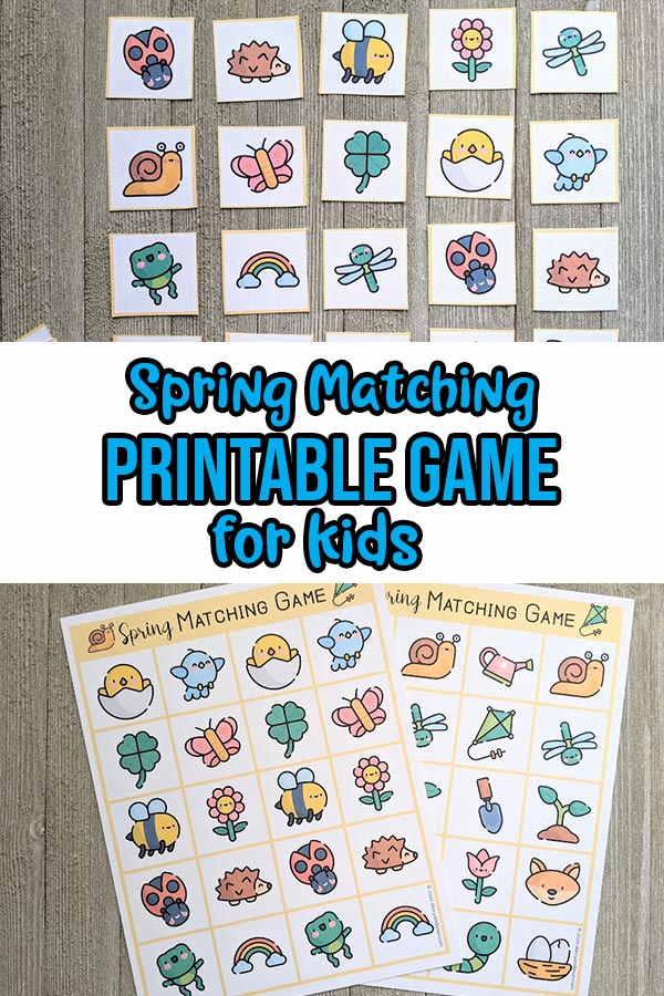 Top half shows spring themed matching game cards cut out and arranged face up. Bottom half shows two pages of game printed out and laying overlapping each other. Middle has blue text outlined in black that says Spring Matching Printable Game for Kids.