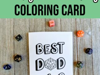 Black and white text on light green background says Printable Geeky Father's Day Coloring Card. Below text is an image of the card printed out with colored pencils and assorted polyhedral dice around it.