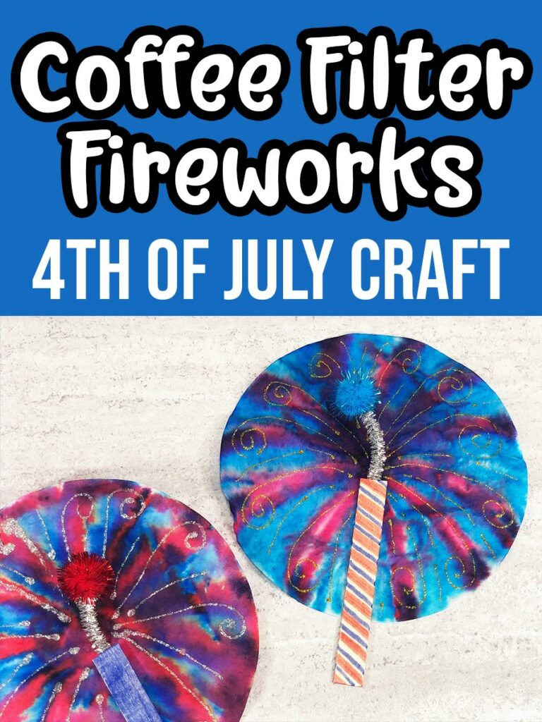 White text on blue background at top says Coffee Filter Fireworks 4th of July Craft. Close up picture of completed coffee filter fireworks craft projects using coffee filters, craft sticks, markers, chenille stems, pom poms, and glitter glue.