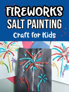 White text on blue background with a smattering of red confetti says Fireworks Salt Painting Craft for Kids. Beneath text is a picture of three completed salt paintings of fireworks. Middle one is done on black construction paper using blue and red paints. The other two are on white paper and use a colorful variety of paints.
