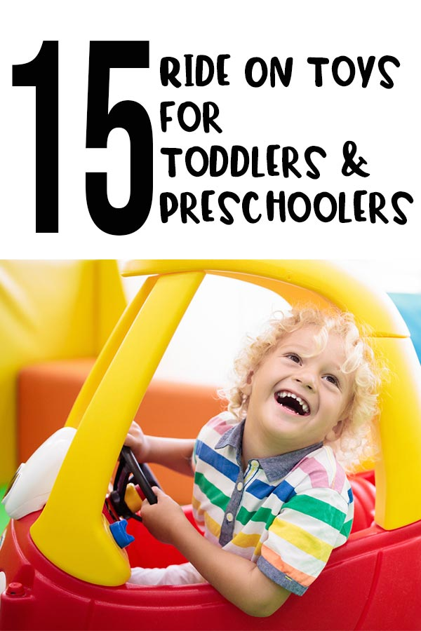 15 Ride On Toys For Toddlers & Preschoolers in black text on white background above close up photo of white child with curly blond hair laughing and leaning out of a ride on car toy.