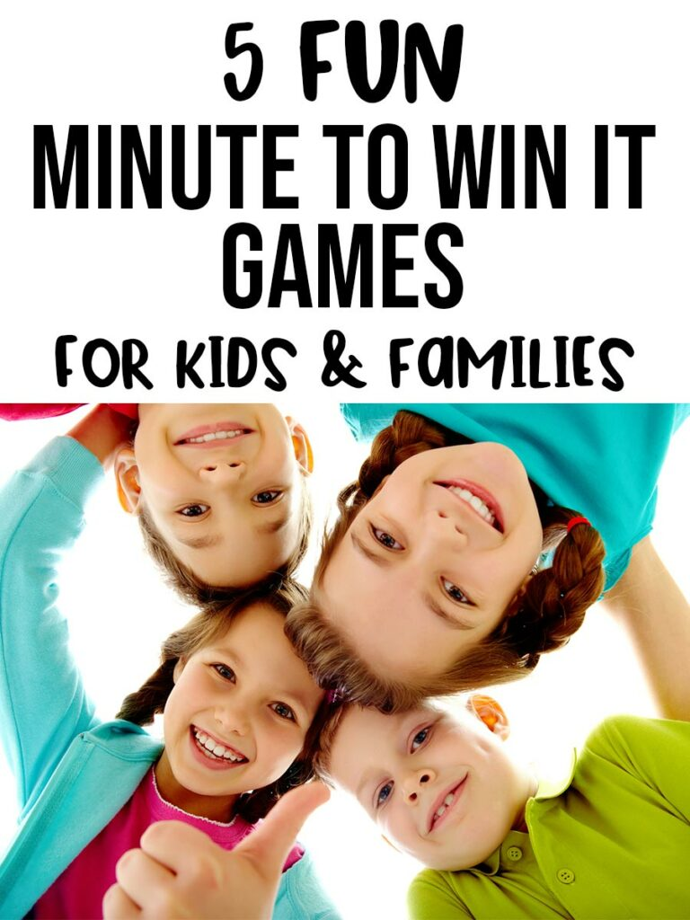 Black text on white background says 5 Fun Minute to Win It Games for kids & families. Text is above image of four white children smiling in a huddle looking down at the camera.