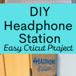 Blue vinyl cut using Headphone Station design after using weeding tool above light blue rectangle with black text that reads: DIY Headphone Station Easy Cricut Project. Below text is a photo of the finished project on the side of a cabinet.