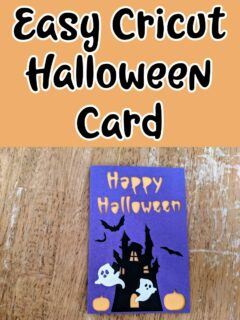 Black text outlined in white on an orange background reads Easy Cricut Halloween Card. Below text is an overhead view of a completed Halloween card made with purple and orange cardstock decorated with haunted house silhouette, bats, and white ghosts.